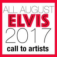 ELVIS - Call to Artists!