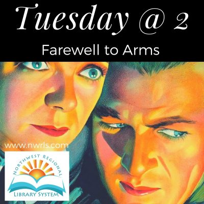 Tuesday at 2: Farewell to Arms