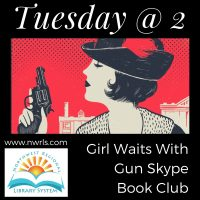 Tuesday at 2: Girl Waits With Gun Skype Book Club