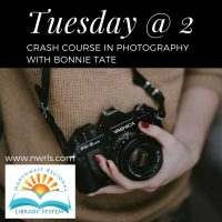Tuesday at 2: Crash Course in Photography