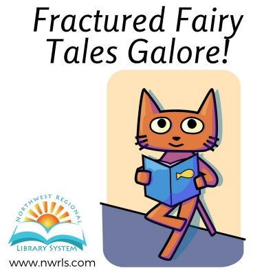 Fractured Fairy Tales Galore!