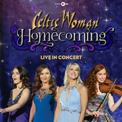 CELTIC WOMAN Homecoming Tour