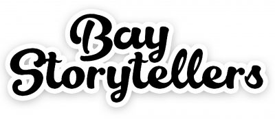 BAY STORYTELLERS - Be Bold, Be Bold, But Not Too Bold