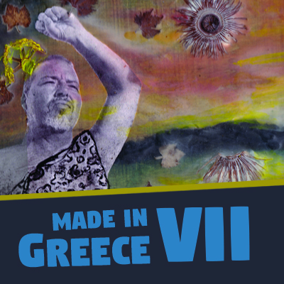 Made In Greece VII