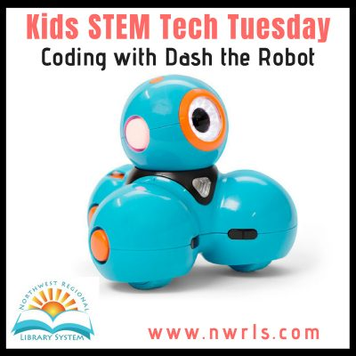 Kids STEM Tech Tuesday: Coding with Dash the Robot...