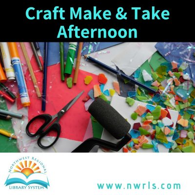 Craft Make and Take Afternoon