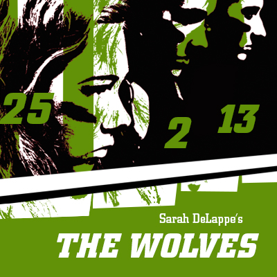 The Wolves by Sarah DeLappe