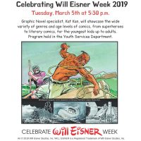 Comics are for Everyone! Celebrating Will Eisner Week 2019