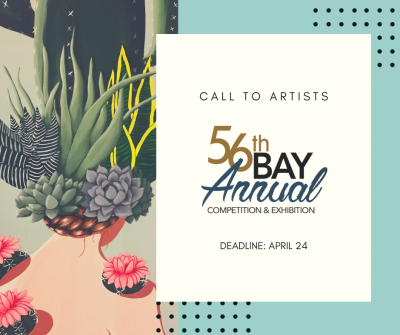 CALL TO ARTISTS: Bay Annual Competition and Exhibition