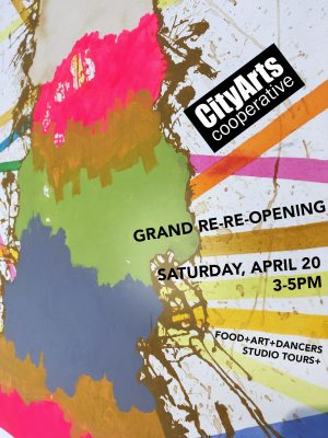 Grand Re-Re-Opening of CityArts Cooperative