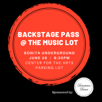 Backstage Pass at The Music Lot: Bonita Underground sponsored by Downtown Dance