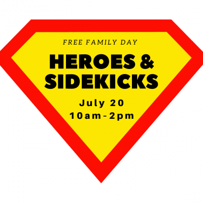 Heroes and Sidekicks Family Day