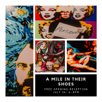 A Mile in Their Shoes - Free Opening Reception
