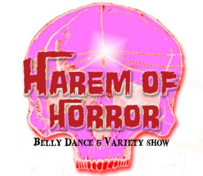 Harem of Horror Belly Dance & Variety Show