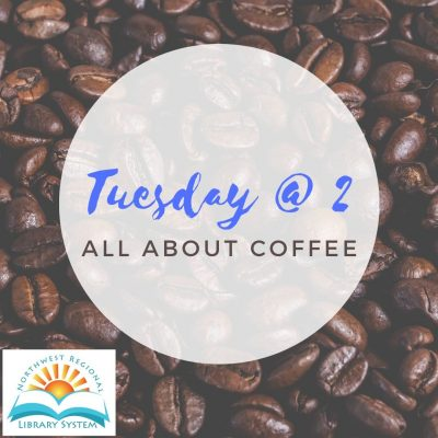 Tuesday at 2: All about Coffee