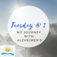 Tuesday at 2: My Journey with Alzheimer's