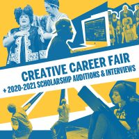 Creative Career Fair & 2020-2021 Scholarship Auditions & Interviews