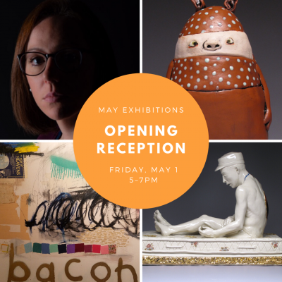 May Exhibitions Opening Reception