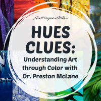 Hues Clues: Understanding Art through Color with Dr. Preston McLane